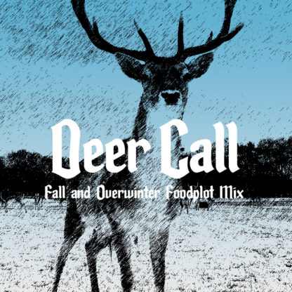 Deer Call Fall & Overwinter Food Plot Seed Mix